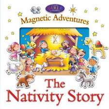 The Nativity Story--Magnetic Adventures:  With Pop-Up Play Scenes