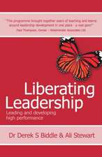 Liberating Leadership - Leading and Developing High Performance:  Anecdotes, Quips and Quotations for Business Speakers