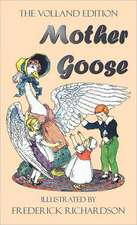 Mother Goose (the Volland Edition in Colour)