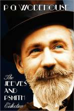 Jeeves and Psmith Collection - Mike, Psmith in the City, Psmith, Journalist, the Man with Two Left Feet, My Man Jeeves and Right Ho, Jeeves