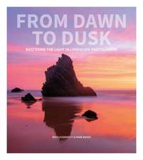 From Dawn to Dusk: Mastering the Light in Landscape Photography
