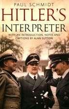Hitler S Interpreter:  No.452 (Australian), 485 (New Zealand) and 602 (City of Glasgow) Squadrons, 1941