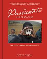 The Passionate Photographer 2nd Ed