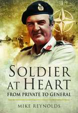 Soldier at Heart:  Private to General