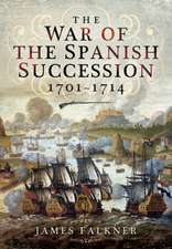 The War of the Spanish Succession 1701 - 1714:  Special Anti-Shipping Squadrons 1942-45