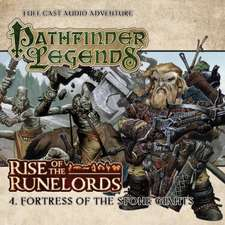 Scott, C: Rise of the Runelords: Fortress of the Stone Giant