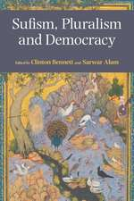 Sufism, Pluralism and Democracy