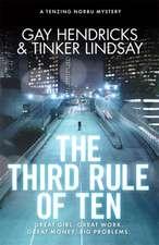 The Third Rule of Ten