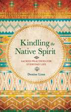 Kindling the Native Spirit