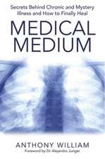 Medical Medium - Ediție în limba Engleză