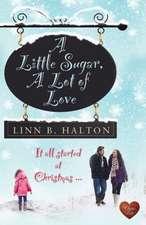 Little Sugar, A: A Lot of Love