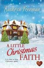 A Little Christmas Faith