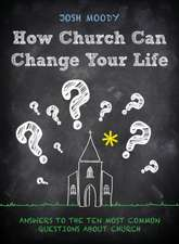 How Church Can Change Your Life