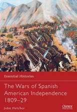 The Wars of Spanish American Independence 1809-29:  Panzer Breakthrough in the West