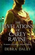 The Revelations of Carey Ravine