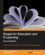 Drupal for Education and Elearning (2nd Edition)