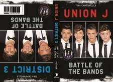 Union J and District 3:  Battle of the Bands