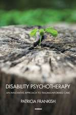 Disability Psychotherapy:  An Innovative Approach to Trauma-Informed Care