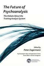 The Future of Psychoanalysis