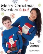 Merry Christmas Sweaters to Knit:  In Acrylics