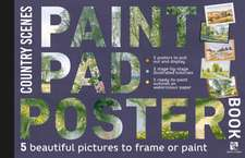 Paint Pad Poster Book: Country Scenes