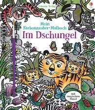 Mein Farbenzauber-Malbuch: Im Dschungel