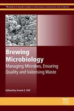 Brewing Microbiology: Managing Microbes, Ensuring Quality and Valorising Waste