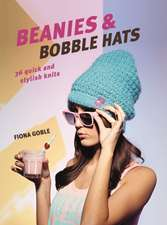 Beanies and Bobble Hats: 36 quick and stylish knits
