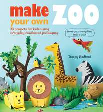 Make Your Own Zoo: 35 projects for kids using everyday cardboard packaging. Turn your recycling into a zoo!