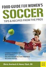Food Guide for Soccer Tips & Recipes from the Pros:  The Art of Coaching