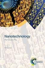 Nanotechnology:  The Future Is Tiny