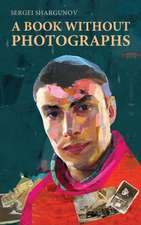 A Book Without Photographs