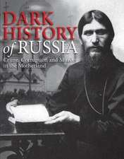 Dark History of Russia