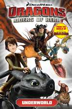 Dragons:  Underworld (How to Train Your Dragon TV)