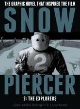 Snowpiercer, Volume 2:  The Explorers