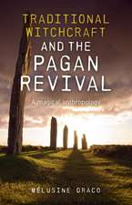 Traditional Witchcraft and the Pagan Revival – A magical anthropology