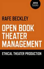 Open Book Theater Management – Ethical Theater Production