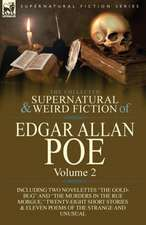 The Collected Supernatural and Weird Fiction of Edgar Allan Poe-Volume 2
