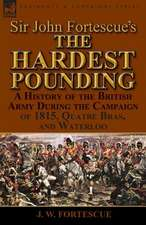 Sir John Fortescue's 'The Hardest Pounding'
