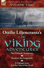 Ottilie A. Liljencrantz's 'The Viking Adventures'