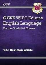 New GCSE English Language WJEC Eduqas Revision Guide for the