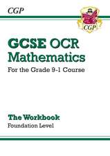 New GCSE Maths OCR Workbook: Foundation - For the Grade 9-1 Course