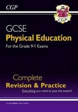 New GCSE Physical Education Complete Revision & Practice - for the Grade 9-1 Course (with Online Ed)