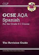 New GCSE Spanish AQA Revision Guide - For the Grade 9-1 Course