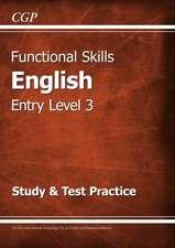 Functional Skills English Entry Level 3 - Study & Test Practice