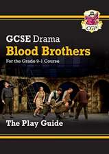 New Grade 9-1 GCSE Drama Play Guide - Blood Brothers