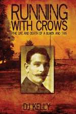 Running with Crows - The Life and Death of a Black and Tan