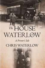 The House of Waterlow