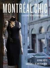 Montréal Chic: A Locational History of Montréal Fashion
