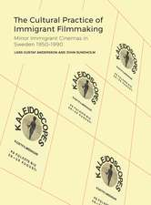 Cultural Practice of Immigrant Filmmaking – The Conditions and Practices of Migrant Minor Cinemas in Sweden 1950–1990